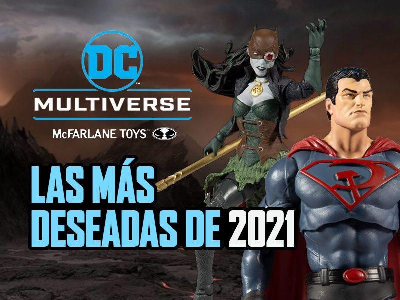 McFarlane DC Multiverse – Las más deseadas de 2021